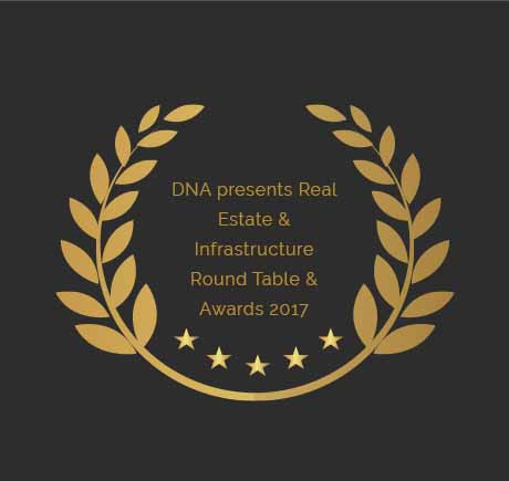 DNA presents Real Estate & Infrastructure Round Table & Awards 2017